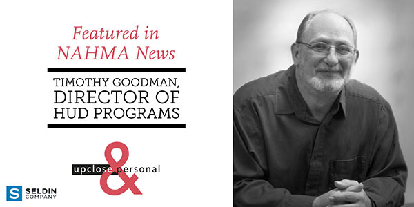 NAHMA NEWS: UP CLOSE & PERSONAL WITH TIMOTHY GOODMAN, SHCM