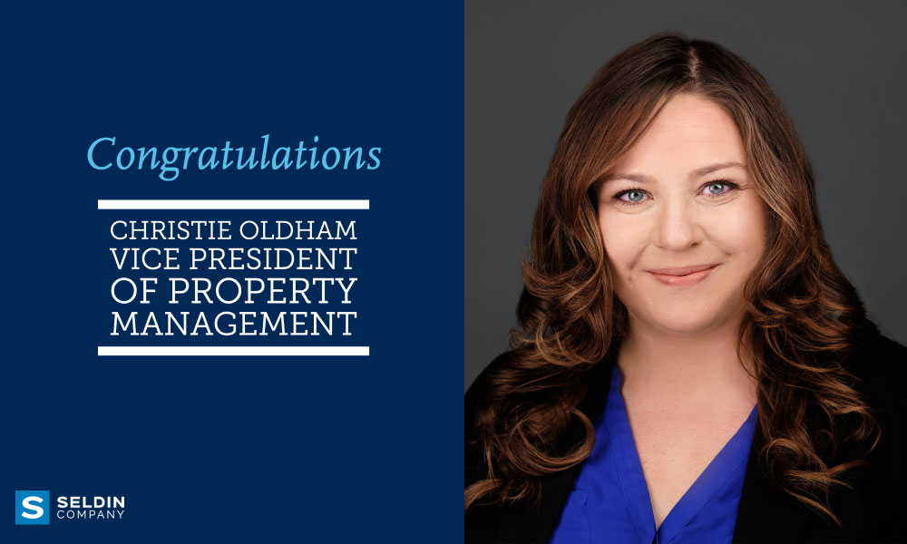 SELDIN WELCOMES CHRISTIE OLDHAM AS VICE PRESIDENT OF PROPERTY MANAGEMENT
